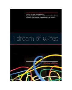 I Dream of Wires: Hardcore Edition (BluRay)